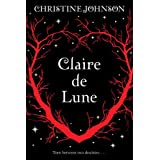 Claire De Luneby Christine Johnson