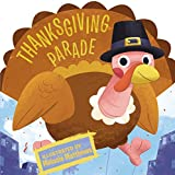 Thanksgiving Parade (Thanksgiving Board Books)