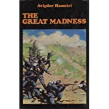 The Great Madness