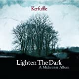 Lighten the Darkby Kerfuffle