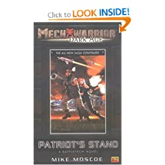 Patriot's Stand: A Battletech Novel (Mechwarrior: Dark Age, No. 9) by Mike Moscoe