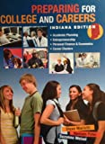 img - for Preparing For College And Careers Indiana Edition book / textbook / text book