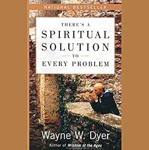 There's a Spiritual Solution to Every Problem Audiobook