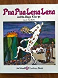 Pua Pua Lena Lena and the Magic Kiha-pu