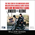 Under and Alone Audiobook by William Queen Narrated by Don Leslie
