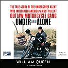 Under and Alone Hörbuch von William Queen Gesprochen von: Don Leslie