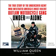 Under and Alone (       UNABRIDGED) by William Queen Narrated by Don Leslie