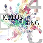 ICALUS FLYING()