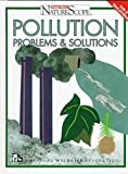 img - for Pollution: Problems & Solutions (Ranger Rick's Naturescope) book / textbook / text book