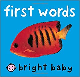 Amazon.com: First Words (Bright Baby) (9780312493882 ...