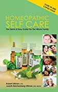 Homeopathic Self Care: The Quick and Easy Guide for the Whole Family