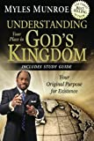 Understanding Your Place in Gods Kingdom: Your Original Purpose for Existence