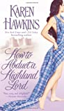 How to Abduct a Highland Lord (1416525033) by Hawkins, Karen