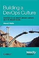 Building a DevOps Culture ebook download