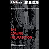 The Coming Insurrection | [The Invisible Committee]