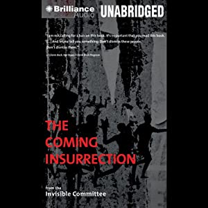 The Coming Insurrection | [ The Invisible Committee]