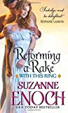Reforming a Rake: With This Ring