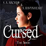 Cursed: Touched Series, Book 1 (       UNABRIDGED) by S. A. Archer, S. Ravynheart Narrated by S.A. Archer, S. Ravynheart