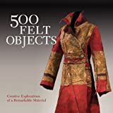 500 Felt Objects (500 Series)by Nathalie Mornu