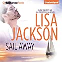 Sail Away: A Selection from Abandoned (       UNABRIDGED) by Lisa Jackson Narrated by Kate Rudd