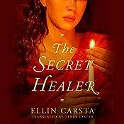 The Secret Healer | Ellin Carsta, Terry Laster - translator