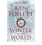 Winter of the World (Hardback) By (author) Ken Follett