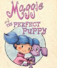 Maggie and the Perfect Puppy