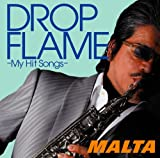 DROPFLAME-My Hit Songs-
