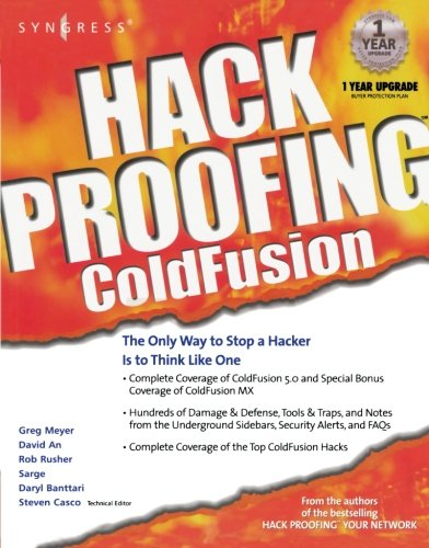 Hack Proofing ColdFusion (Hack Proofing Series)