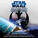 Star Wars: X-Wing: Mercy Kill: A SW: X-Wing Novel Audiobook by Aaron Allston Narrated by Marc Thompson