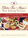 img - for Gluten Free Mama's Best Baking Recipes book / textbook / text book