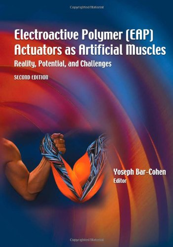 Electroactive Polymer (EAP) Actuators as Artificial Muscles: Reality, Potential, and Challenges, Second Edition (SPIE Press Monograph Vol. PM136) Picture