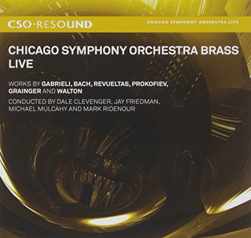 SACD : GABRIELI / BACH / REVUELTAS / CLEVENGER - Chicago Symphony Orchestra Brass: Live