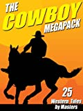 img - for The Cowboy Megapack: 25 Western Tales by Masters book / textbook / text book