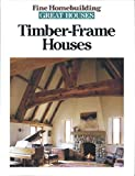 img - for Timber-Frame Houses (Great Houses) book / textbook / text book