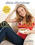 The Kind Diet: A Simple Guide to Feel...