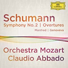 Schumann: Symphony No.2; Overtures Manfred, Genoveva (Live At Musikverein, Vienna / 2012) [+digital booklet]