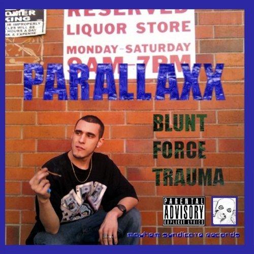 Blunt Force Trauma by Parallaxx