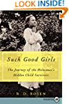 Such Good Girls LP: The Journey of th...
