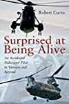 Surprised at Being Alive: An Accident...