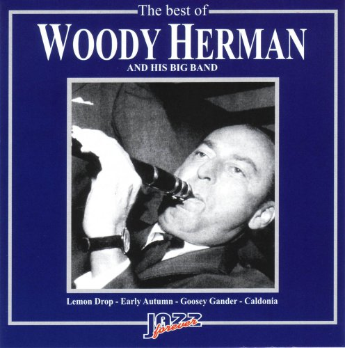 Woody Herman - The Best Of Woody Herman & His Big Band - Zortam Music