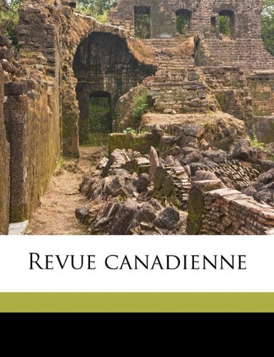 Revue canadienn, Volume 43