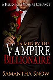 Claimed By The Vampire Billionaire