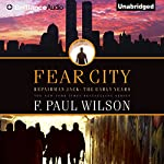 Fear City: Repairman Jack: Early Years, Book 3 | F. Paul Wilson