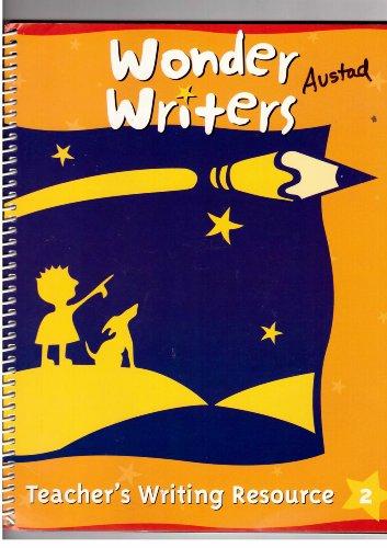 Wonder Writers: Teacher's Writing Resource, Grade 2 (Rigby Literacy)