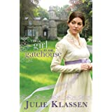 The Girl in the Gatehouse ~ Julie Klassen