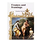Frames and Framings (paperback)