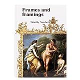 Frames and Framings (hardback)