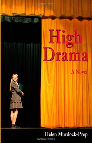 High Drama: A Novel
