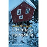 L'héritage impossible de Anne Ragde